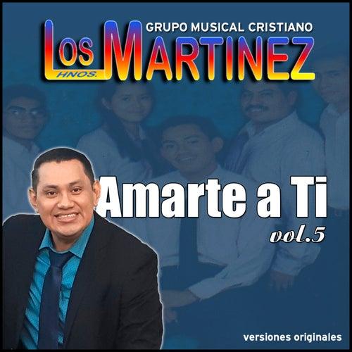 Amarte a Ti, Vol. 5 de Los Hermanos Martinez de El Salvador