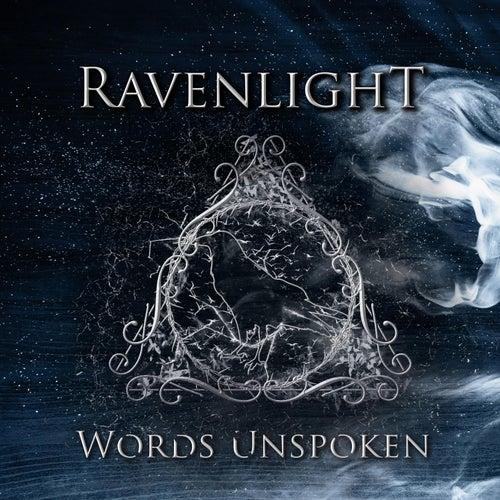 Words Unspoken by Ravenlight