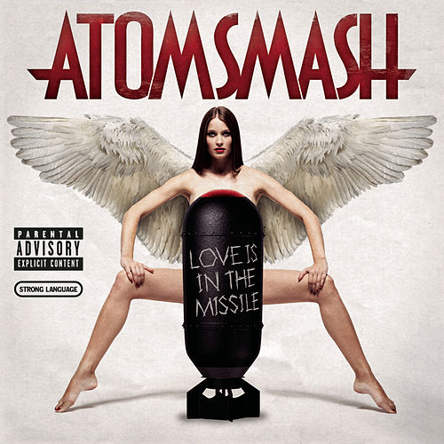 Love Is In The Missile by Atom Smash