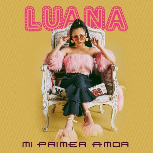 Mi Primer Amor by Luana