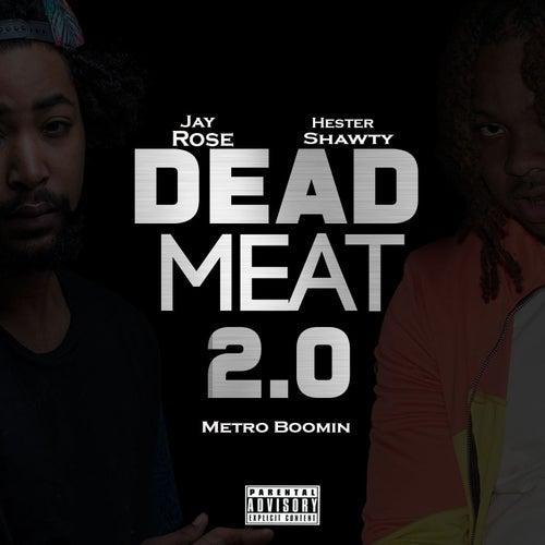 Dead Meat 2.0 de Jay Rose