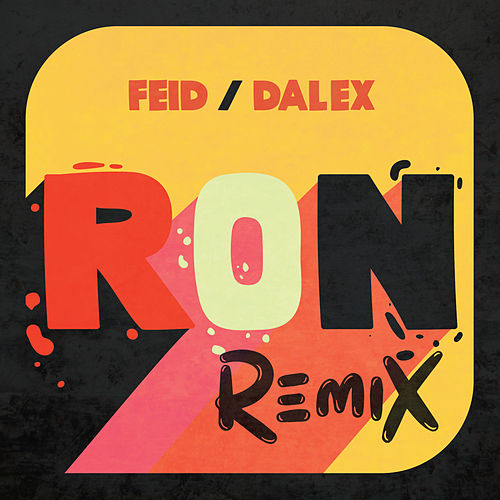 Ron (Remix) de FEID