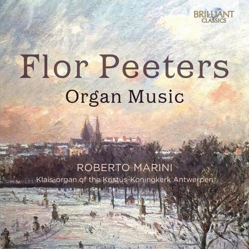 Flor Peeters: Organ Music by Roberto Marini