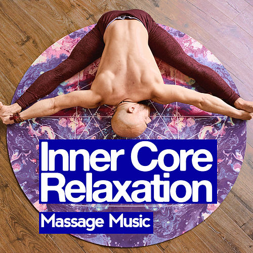 Inner Core Relaxation de Massage Music