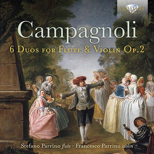 Campagnoli: 6 Duos for Flute and Violin, Op. 2 by Francesco Parrino