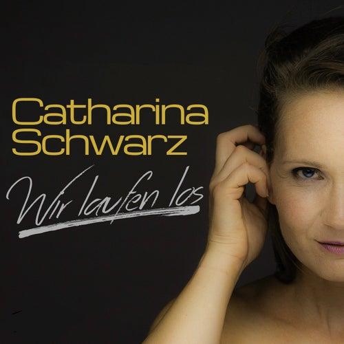 Wir laufen los by Catharina Schwarz