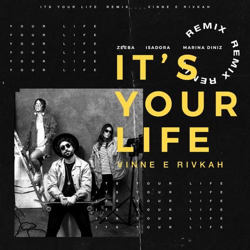It's Your Life (VINNE e Rivkah Remix) de Zeeba