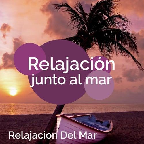 Relajación junto al mar by Relajacion Del Mar