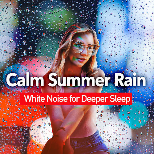 Calm Summer Rain de Rainmakers
