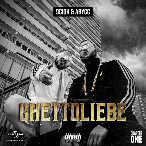 Ghettoliebe von 9cigK & Abycc