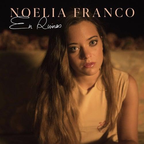 En Ruinas de Noelia Franco