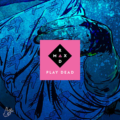 Play Dead by Max Rad