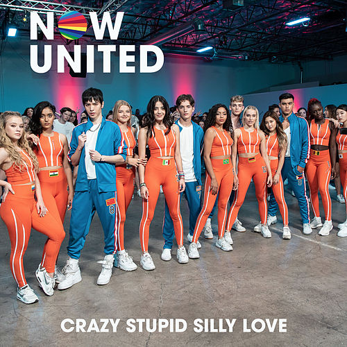 Crazy Stupid Silly Love by Now United