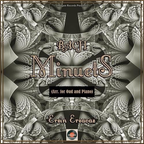Bach Minuets (Oud Version) by Ersin Ersavas
