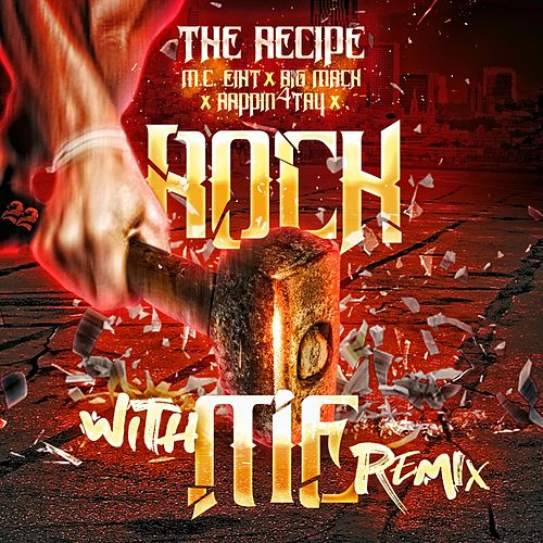 Rock With Me Remix (Remix) von The Recipe
