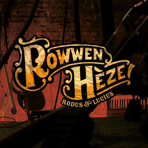 Rodus & Lucius de Rowwen Hèze