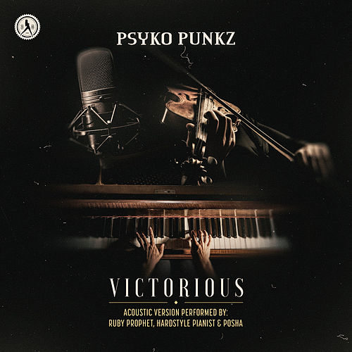 Victorious (Acoustic Version) by Psyko Punkz