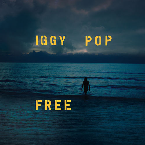 Free by Iggy Pop