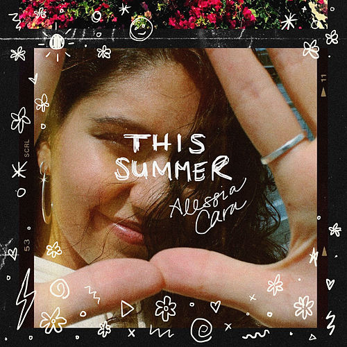 This Summer by Alessia Cara
