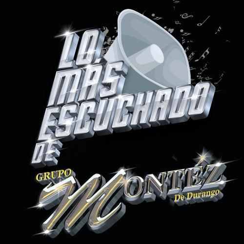 Lo Más Escuchado De de Grupo Montez de Durango 2