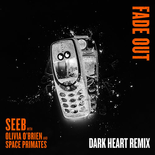 Fade Out (Dark Heart Remix) von seeb