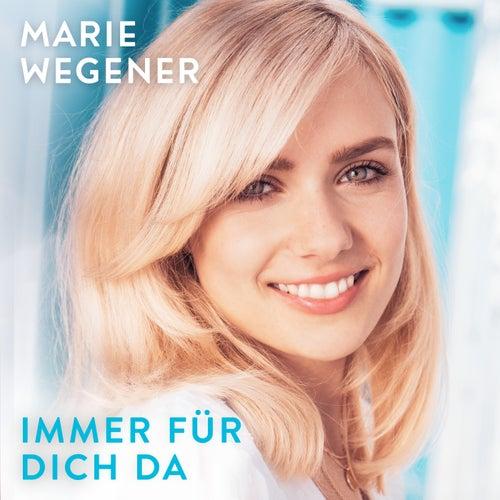 Immer für dich da von Marie Wegener