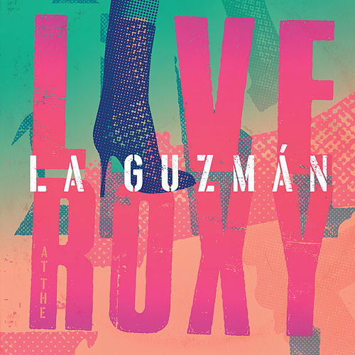 La Guzmán Live At The Roxy de Alejandra Guzmán