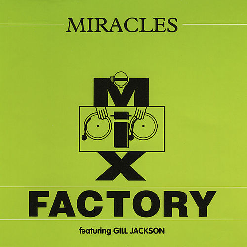 Miracles by Mix Factory