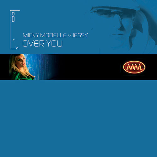 Over You (Micky Modelle Vs. Jessy) de Micky Modelle