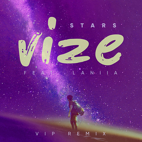 Stars (VIP Remix) by Vize