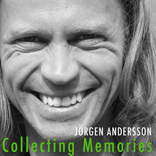 Collecting Memories by Jörgen Andersson