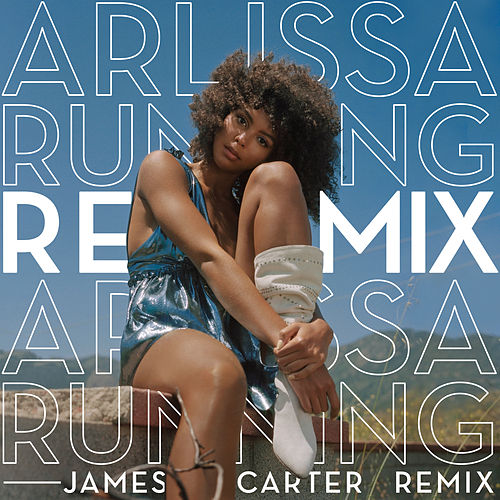 Running (James Carter Remix) von Arlissa
