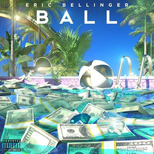 Ball by Eric Bellinger