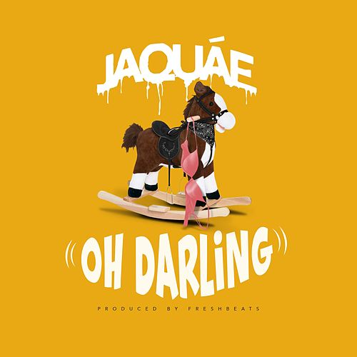 Oh Darling by Jaquae