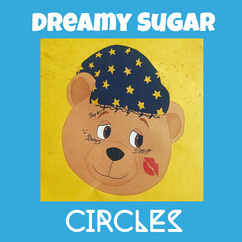 Circles de Dreamy Sugar