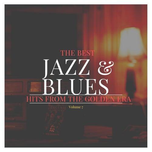 The best Jazz & Blues Hits from the Golden Era, Vol. 7 de Various Artists
