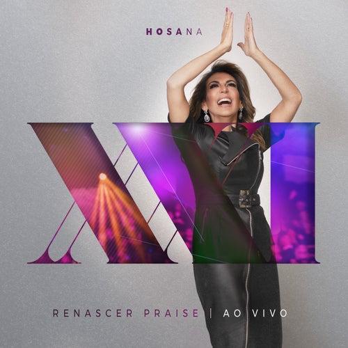 Hosana (Ao Vivo Em São Paulo / 2019) by Renascer Praise