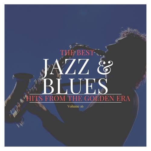 The best Jazz & Blues Hits from the Golden Era, Vol. 16 de Various Artists