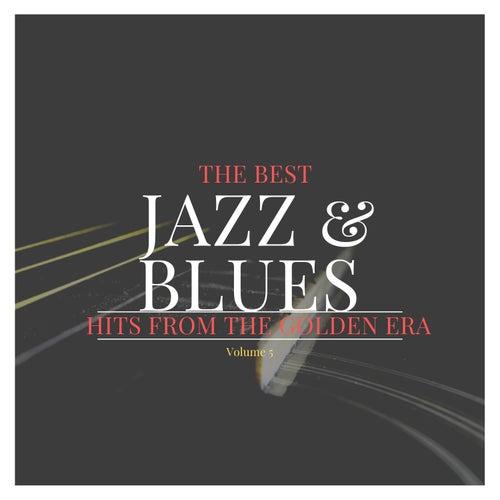 The best Jazz & Blues Hits from the Golden Era, Vol. 5 de Various Artists