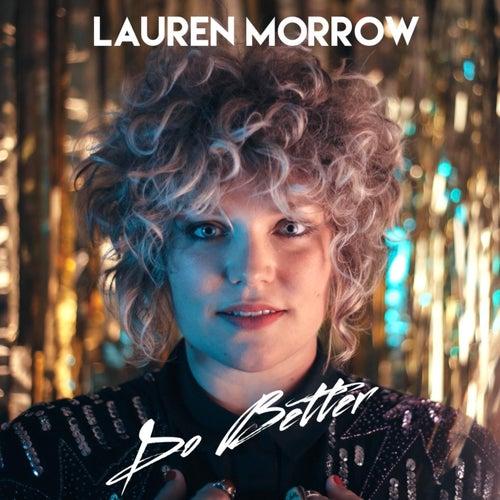 Do Better by Lauren Morrow