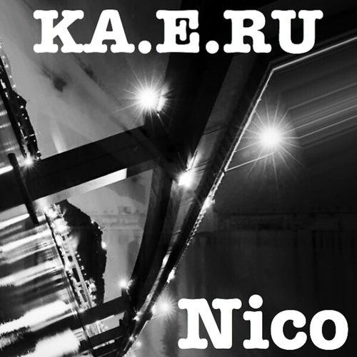 Ka.E.Ru von Nico