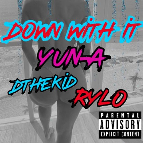 Down With IT by Yuna