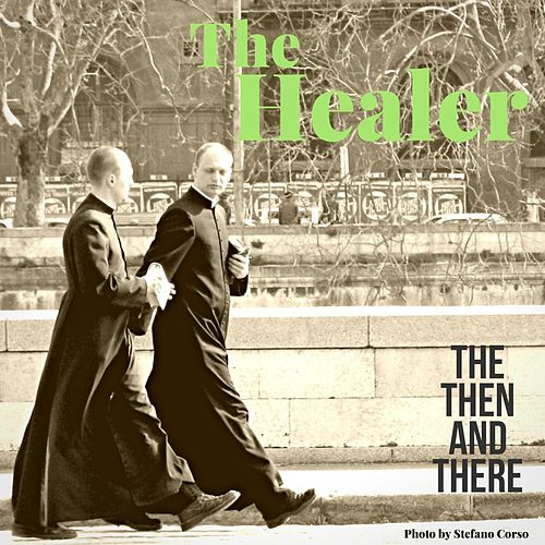 The Healer von Then