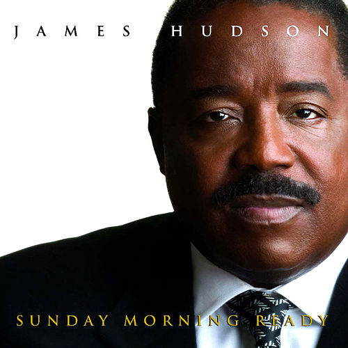 Sunday Morning Ready de James Hudson