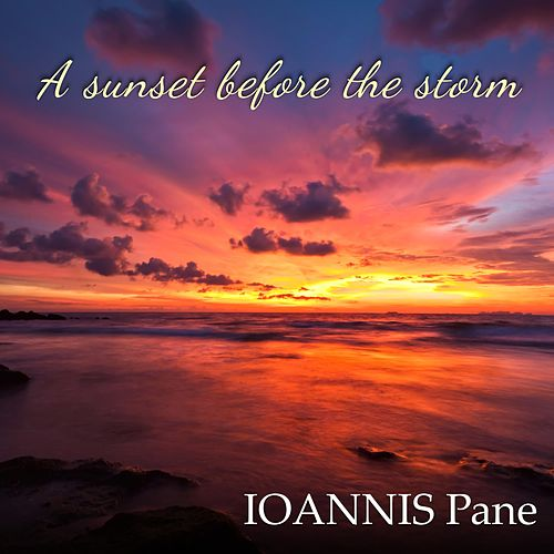 A Sunset Before the Storm by Ioannis Pane