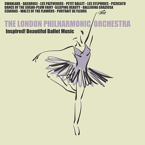 Inspired! Beaufiful Ballet Music von London Philharmonic Orchestra