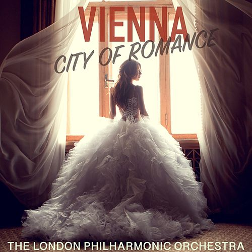 Vienna, City of Romance de London Philharmonic Orchestra