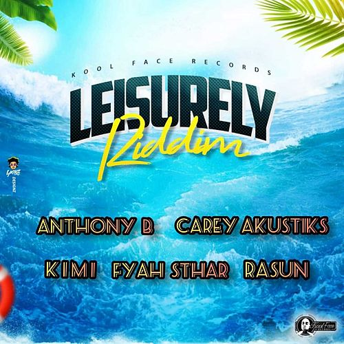 Leisurely Riddim by Various Artists