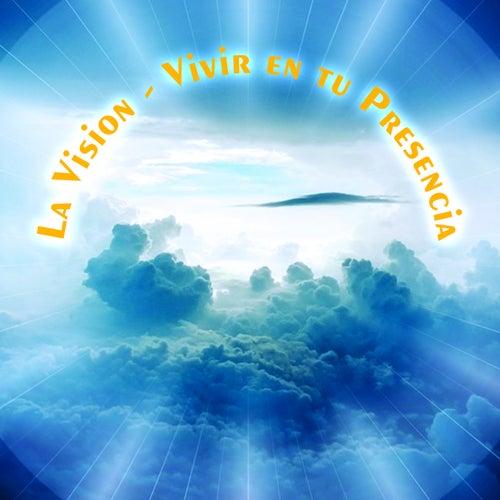 Vivir en Tu Presencia von Vision