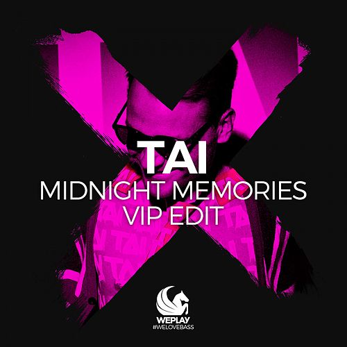 Midnight Memories (VIP Edit) by Tai